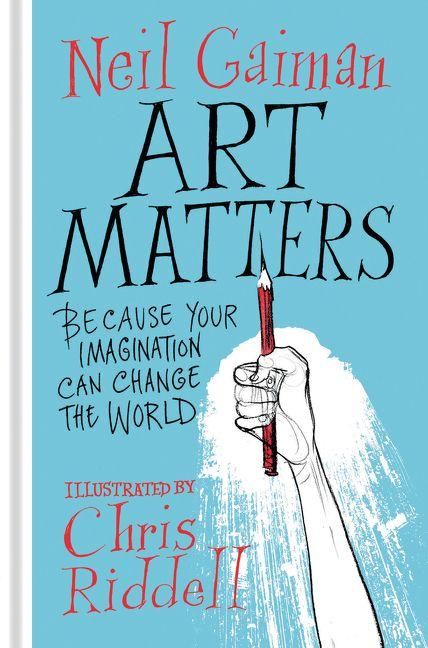 Neil Gaiman Art Matters November 26  2018